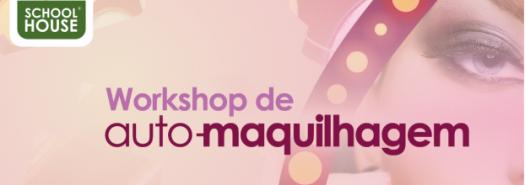workshop-auto-maquilhagem-school-house-penafiel