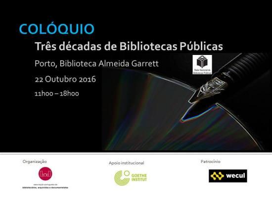 """Cartaz do Colóquio """"Três décadas de Bibliotecas Públicas"""""""