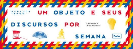 """Cartaz do """"Objeto e Seus Discursos por Semana"""""""